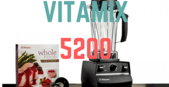 vitamix-5200-blender-READ-review-2017-www.bestblenderbuy.com